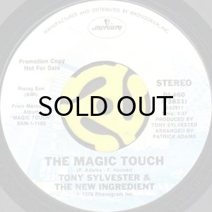 画像1: TONY SYLVESTER & THE NEW INGREDIENT / THE MAGIC TOUCH (45's) (1)