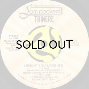 画像1: TRINERE / I KNOW YOU LOVE ME b/w I'LL BE ALL YOU EVER NEED (45's) (1)