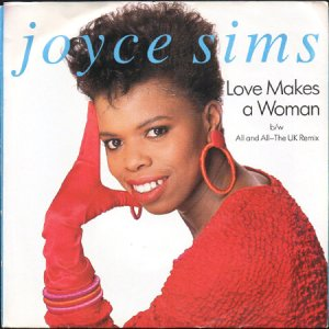 画像1: JOYCE SIMS / LOVE MAKES A WOMAN b/w ALL AND ALL (45's) (1)