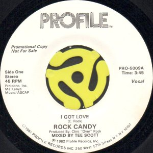 画像1: ROCK CANDY / I GOT LOVE (45's) (1)