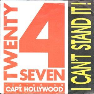 画像1: TWENTY 4 SEVEN feat. CAPTAIN HOLLYWOOD / I CAN'T STAND IT (45's) (1)