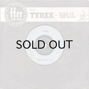 画像1: TYREE feat. KOOL ROCK STEADY / TURN UP THE BASS (45's) (1)