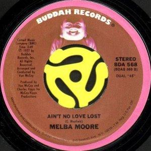 画像1: MELBA MOORE / AIN'T NO LOVE LOST (45's) (1)