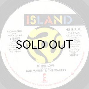 画像1: BOB MARLEY & THE WAILERS / IS THIS LOVE (45's) (PROMO) (1)
