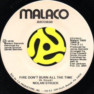 画像1: NOLAN STRUCK / FIRE DON'T BURN ALL THE TIME (45's) (1)