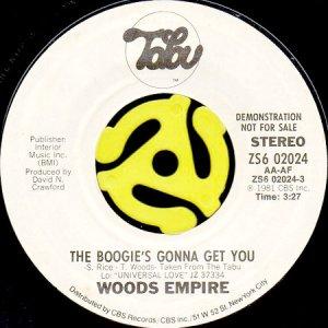 画像1: WOODS EMPIRE / THE BOOGIE'S GONNA GET YOU (45's) (1)
