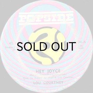 画像1: LOU COURTNEY / HEY JOYCE (45's) (1)