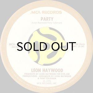 画像1: LEON HAYWOOD / PARTY b/w LIFE GOES ON (45's) (1)