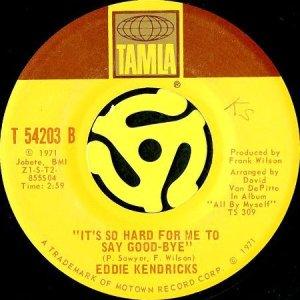 画像1: EDDIE KENDRICKS / IT'S SO HARD FOR ME TO SAY GOOD-BYE (45's) (1)