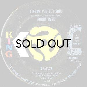 画像1: BOBBY BYRD / I KNOW YOU GOT SOUL (45's) (1)