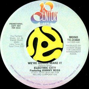 画像1: ELECTRIC CITY feat. JOHNNY ROSS / WE'RE GONNA MAKE IT (45's) (PROMO) (1)