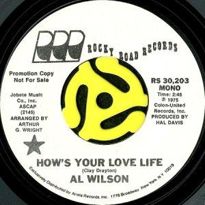 画像1: AL WILSON / HOW'S YOUR LOVE LIFE (45's) (WHITE PROMO) (1)