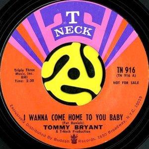画像1: TOMMY BRYANT / I WANNA COME HOME TO YOU BABY (45's) (1)