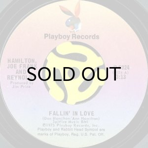 画像1: HAMILTON, JOE FRANK & REYNOLDS / FALLIN' IN LOVE (45's) (1)
