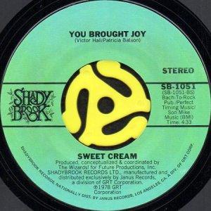 画像1: SWEET CREAM / YOU BROUGHT JOY (45's) (1)