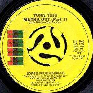 画像1: IDRIS MUHAMMAD / TURN THIS MUTHA OUT (45's) (1)