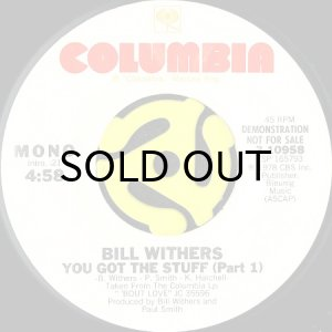 画像1: BILL WITHERS / YOU GOT THE STUFF (45's) (WHITE PROMO) (1)