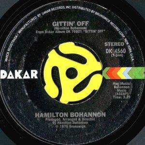 画像1: HAMILTON BOHANNON / GITTIN' OFF b/w COME WINTER (45's) (1)