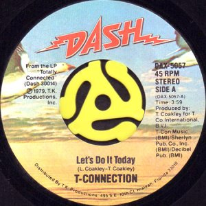 画像1: T-CONNECTION / LET'S DO IT TODAY b/w DANGER ZONE (45's) (1)