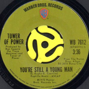 画像1: TOWER OF POWER / YOU'RE STILL A YOUNG MAN b/w SKATING ON THIN ICE (45's) (1)