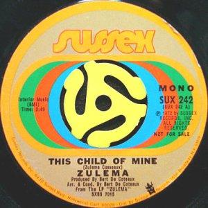 画像1: ZULEMA / THIS CHILD OF MINE (45's) (PROMO) (1)