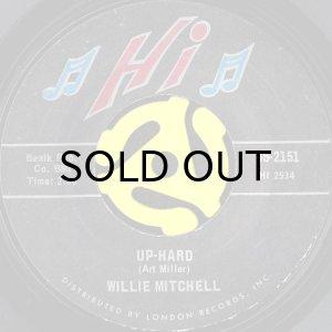 画像1: WILLIE MITCHELL / UP-HARD (45's) (1)