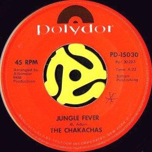 画像1: THE CHAKACHAS / JUNGLE FEVER (45's) (1)