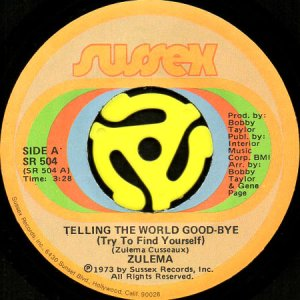 画像1: ZULEMA / TELLING THE WORLD GOOD-BYE (TRY TO FIND YOURSELF) (45's) (1)