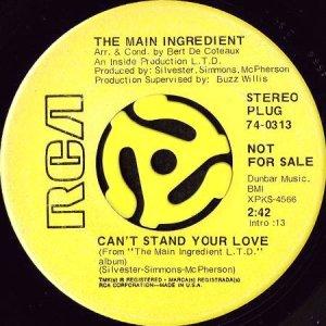 画像1: THE MAIN INGREDIENT / CAN'T STAND YOUR LOVE b/w THE GIRL I LEFT BEHIND (45's) (1)