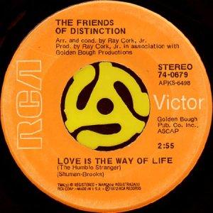 画像1: THE FRIENDS OF DISTINCTION / LOVE IS THE WAY OF LIFE (45's) (1)