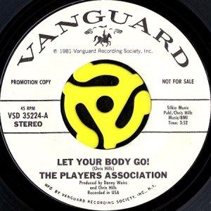 画像1: THE PLAYERS ASSOCIATION / LET YOUR BODY GO! (45's) (WHITE PROMO) (1)