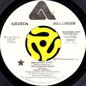 画像1: THE ELEVENTH HOUSE feat. LARRY CORYELL / SOME GREASY STUFF (45's) (WHITE PROMO) (1)