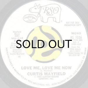 画像1: CURTIS MAYFIELD / LOVE ME, LOVE ME NOW (45's) (WHITE PROMO) (1)