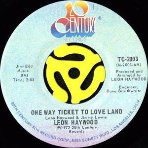 画像1: LEON HAYWOOD / ONE WAY TICKET TO LOVE LAND (45's) (1)