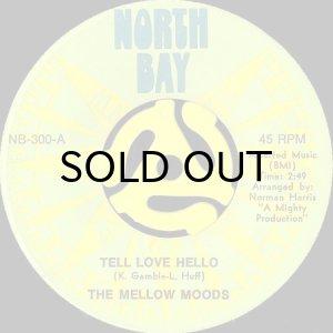 画像1: THE MELLOW MOODS / TELL LOVE HELLO (45's) (1)