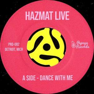 画像1: HAZMAT LIVE / DANCE WITH ME b/w 1983 (45's) (1)