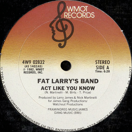 FAT LARRYS BAND / ACT LIKE YOU KNOW (12) - Breakwell Records