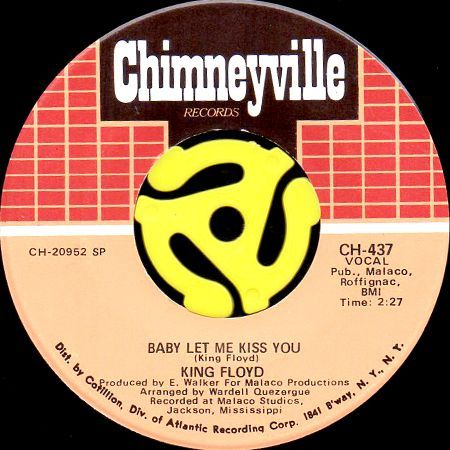KING FLOYD / BABY LET ME KISS YOU (45's)                                        [CH 437]