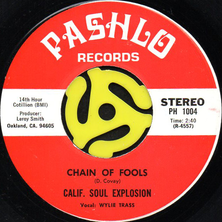 calif soul explosion the feeling b w chain of fools 45 s