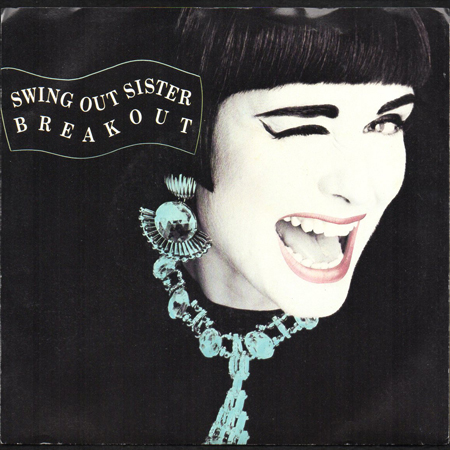 Swing Out Sister Breakout 45 S Breakwell Records